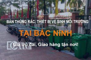 Bán thùng rác & thiết bị vệ sinh môi trường tại Bắc Ninh